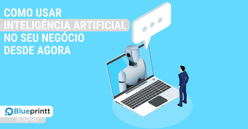 Como usar Inteligência Artificial