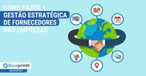 gestão estratégica de fornecedores