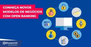 novos-modelos-negocios-open-banking