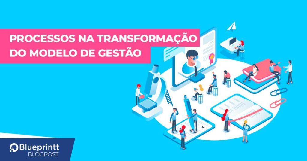 transformação modelo de gestão