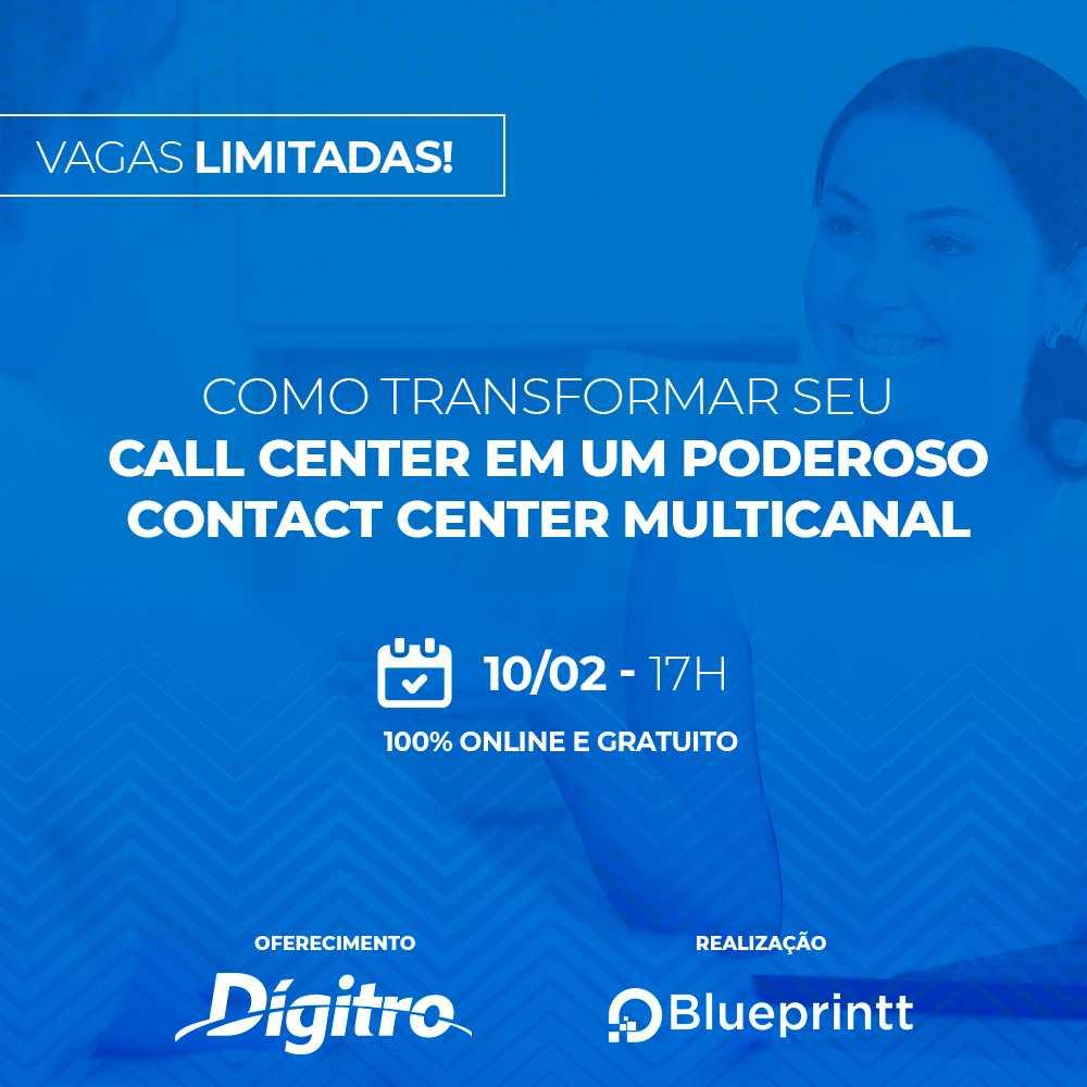 Webinar – Como transformar o call center em um poderoso contact center multicanal