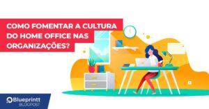Cultura do home office