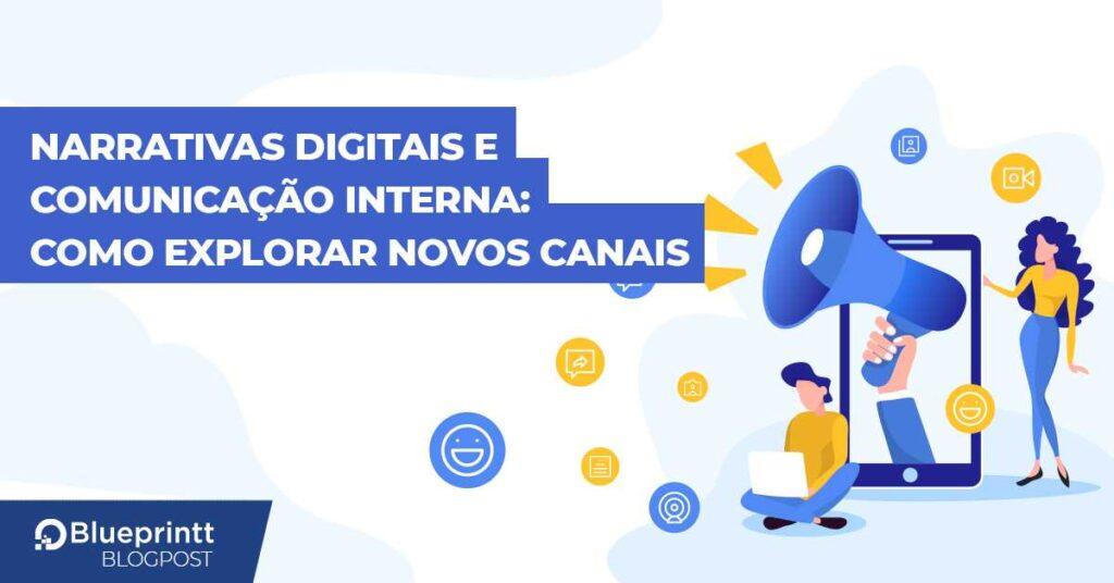 BP- Narrativas digitais e comunicação interna