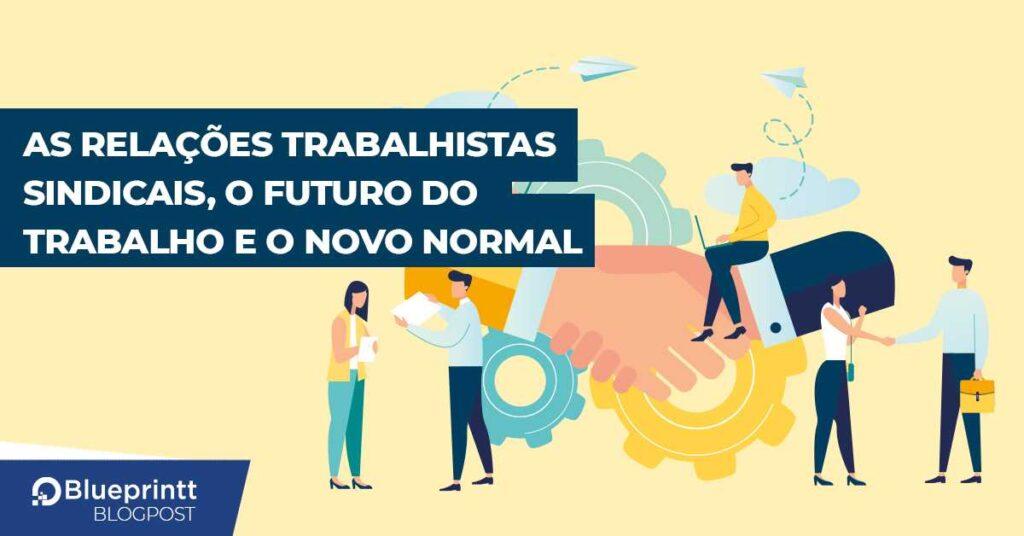 BP-as-relacoes-trabalhistas-sindicais-e-o-novo-normal