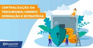 BP_centralização_da_tesouraria