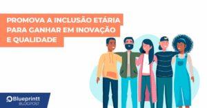 inclusão etária